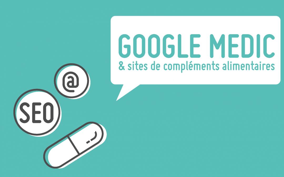 Google Medic, quels impacts pour les sites de compléments alimentaires ?
